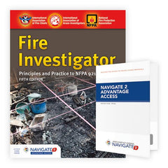 Fire Investigator: Principles and Practice to NFPA 921 and 1033, 5th Ed. Includes Navigate 2 Advantage Access