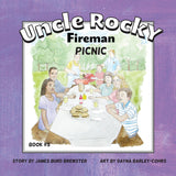 Uncle Rocky, Fireman - Picnic - Book 5