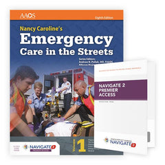 Nancy Caroline's Emergency Care in the Streets, 8th Ed. w/ Navigate 2 Premier Access