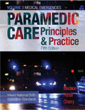 Paramedic Care: Principles & Practice, Volume 3, Patient Assessment, 5th Edition