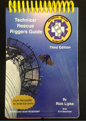Technical Rescue Riggers Guide, 3rd Edition
