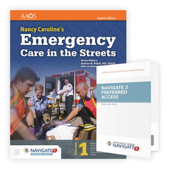 Nancy Caroline's Emergency Care in the Streets, 8th Ed. w/ Navigate 2 Preferred Access