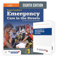 Nancy Caroline's Emergency Care in the Streets, 8th Ed. w/ Navigate 2 Advantage Access