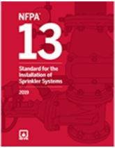 NFPA 13: Standard for the Installation of Sprinkler Systems, 2019 Edition