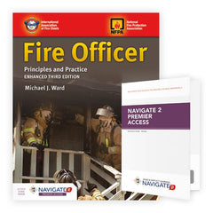 Fire Officer: Principles and Practice, Enhanced 3rd Edition Includes Navigate 2 Premier Access