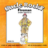 Uncle Rocky, Fireman - Sparky Protects - Book 4