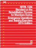 NFPA 1584: Standard on the Rehabilitation Process for Members During Emergency Operations and Training Exercises