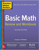 Practice Makes Perfect Basic Math Review and Workbook, 2nd Edition