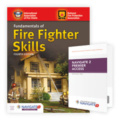 Fundamentals of Fire Fighter Skills, Enhanced 4th Edition includes Navigate 2 Premier Access