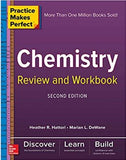 Practice Makes Perfect Chemistry Review and Workbook, 2nd Edition