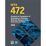 NFPA 472: Standard for Competence of Responders to Hazardous Materials/Weapons of Mass Destruction Incidents, 2018 Ed.