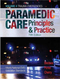 Paramedic Care: Principles & Practice, Vol. 4, Trauma Emergencies, 5th Edition
