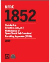 NFPA 1852: Selection, Care, and Maintenance of Open-Circuit Self-Contained Breathing Apparatus (SCBA), 2019 Edition