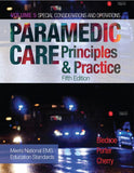 Paramedic Care: Principles & Practice, Vol. 5, Special Considerations and Operations, 5th Edition