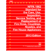 NFPA 1962 Care, Use, and Service Testing of Fire Hose Including Couplings and Hoses, 2013 Ed.