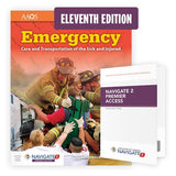 Emergency Care and Transportation of the Sick and Injured, 11th Ed. Includes Navigate 2 Premier Access