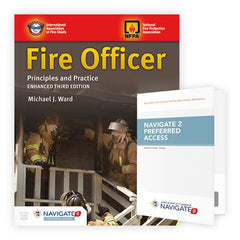 Fire Officer: Principles and Practice, Enhanced 3rd Edition Includes Navigate 2 Preferred Access