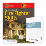 Fundamentals of Fire Fighter Skills, Enhanced 4th Edition includes Navigate 2 Preferred Access