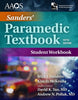 Sanders' Paramedic Textbook, 5th Edition Student Workbook