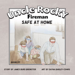 Uncle Rocky, Fireman - Safe at Home - Book 7