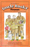 The Adventures of Uncle Rocky, Fireman (3rd Grade Chapter Book - 12 Chapters)