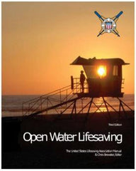Open Water Lifesaving: The United States Lifesaving Association Manual, 3rd Edition