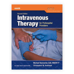 Intravenous Therapy for Prehospital Providers, 2nd Ed.