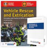 Vehicle Rescue and Extrication: Principles and Practice, 2nd Edition w/Navigate 2 Advantage Access