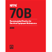 NFPA 70B: Recommended Practice for Electrical Equipment Maintenance, 2016 Ed.