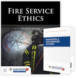 Fire Service Ethics, 1st Edition includes Navigate 2 Advantage Access