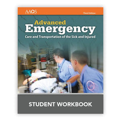 Advanced Emergency Care and Transportation of the Sick & Injured Student Workbook, 3rd Edition
