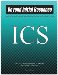 Beyond Initial Response: Using the National Incident Management System's Incident Command System, 2nd Edition
