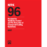 NFPA 96: Standard for Ventilation Control and Fire Protection of Commercial Cooking Operations, 2017 Ed.
