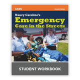 Nancy Caroline's Emergency Care in the Streets, 7th Ed. Workbook