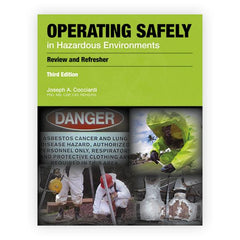 Operating Safely in Hazardous Environments, 3rd Edition