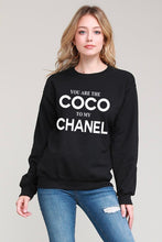 Load image into Gallery viewer, Coco To My Chanel Sweatshirt