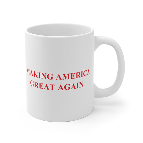 Making America Great Again Mug