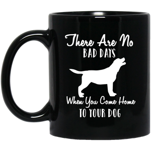 No Bad Days with Dog Mug