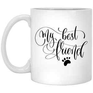 My Best Friend White Mug