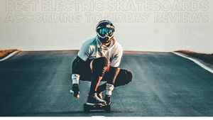 The Best Electric Skateboard, According to Riders' Reviews