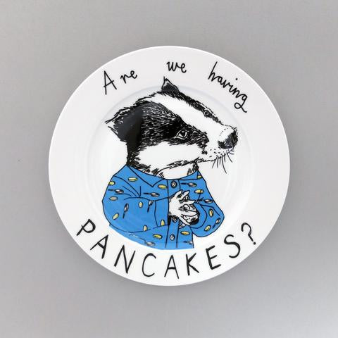 'Are we having Pancakes?' Side Plate