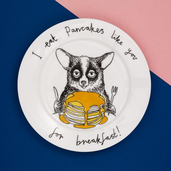 'I eat pancakes like you for breakfast' Side Plate