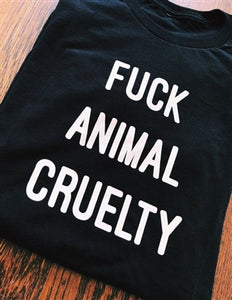 Fuck Animal Cruelty Tee