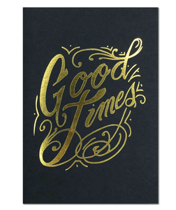 Good Times Gold Foil Card
