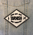 Tarnish Patch Some Dirt Don't Wash Off
