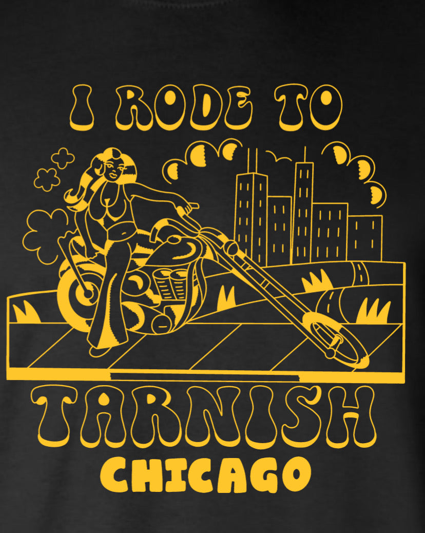 I Rode to Tarnish Unisex Tee Black