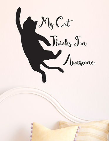 "FLAT - My Cat Thinks I'm Awesome D2 - Wall Vinyl Decal  © YYDC (9""w x 8.6""h) (BLACK)"