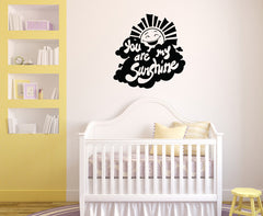 WALL - You Are my Sunshine - Wall Vinyl Decal  © Yadda-Yadda Design Co. (Size & Color Choices)