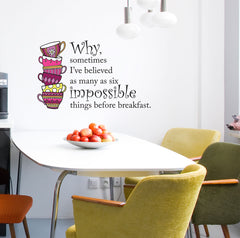 "CLR:WALL - Alice in Wonderland - Impossible Things Quote - Teacups - Tea Party - Vinyl Wall Decal © YYDC (22.25""w x 13.75""h) (Variations Available)"