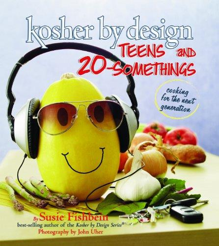 Kosher By Design Teens and 20-Somethings Cookbook